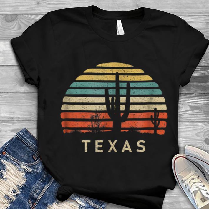 Greatest Texas Desert Cactus Vintage shirt