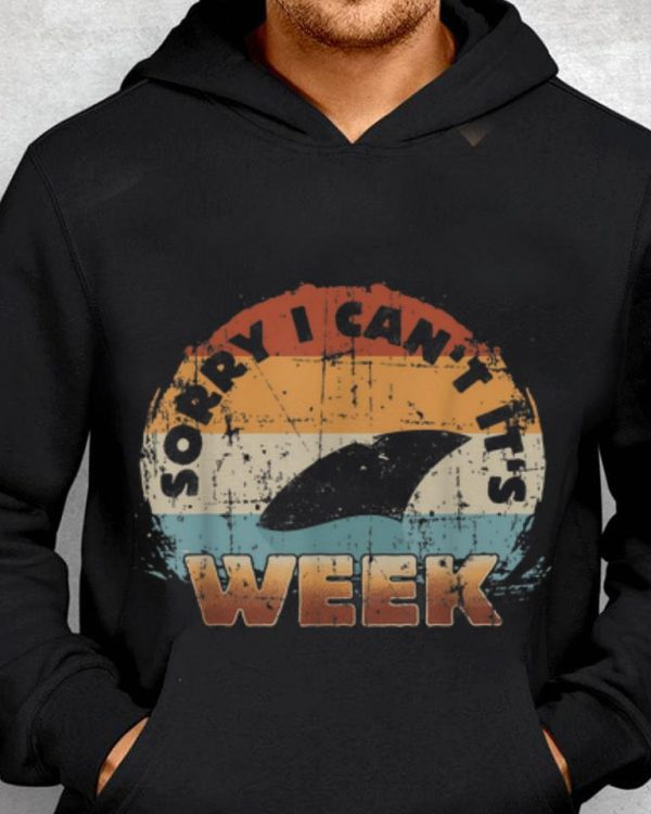 Nice Price Vintage Sharks Week Sorry I Can T For It S Shirt 2 1.jpg