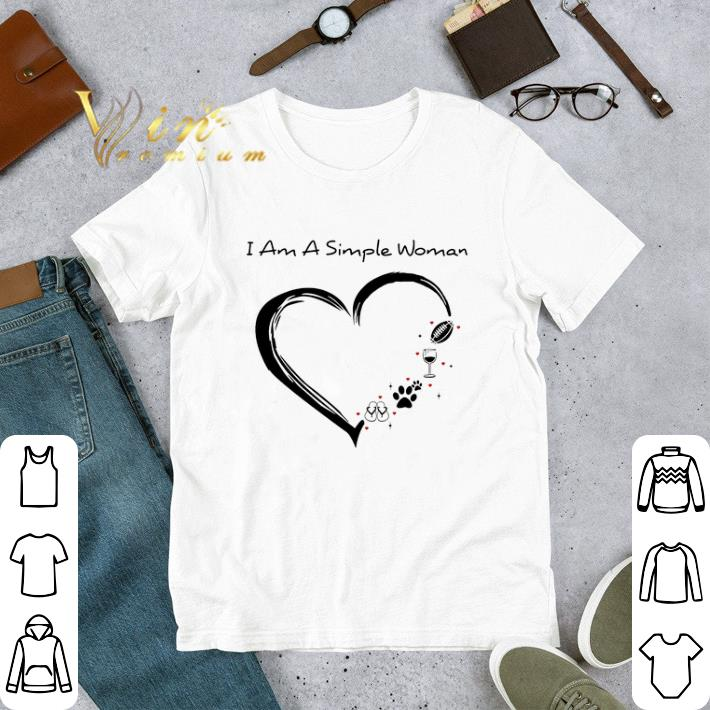 Awesome I am a simple woman flip flop paw dog wine glass rugby ball shirt