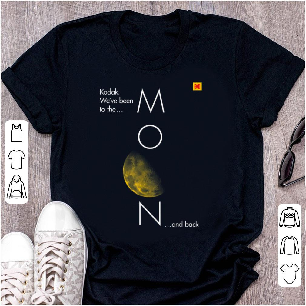 Hot Kodak Been To The Moon And Back Shirt 1 1.jpg