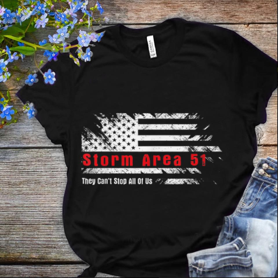 NIce Storm Area 51 They Can't Stop All Of Us American Flag shirt