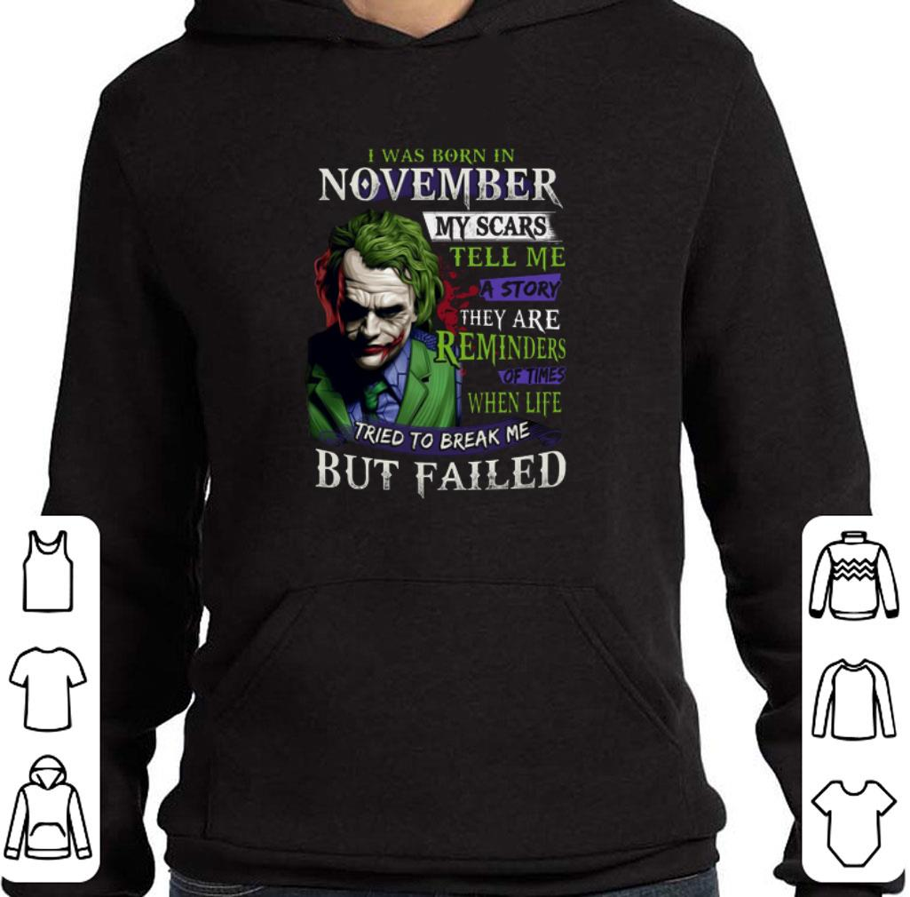 Original Joker I was born in november my scars tell me a story they are shirt