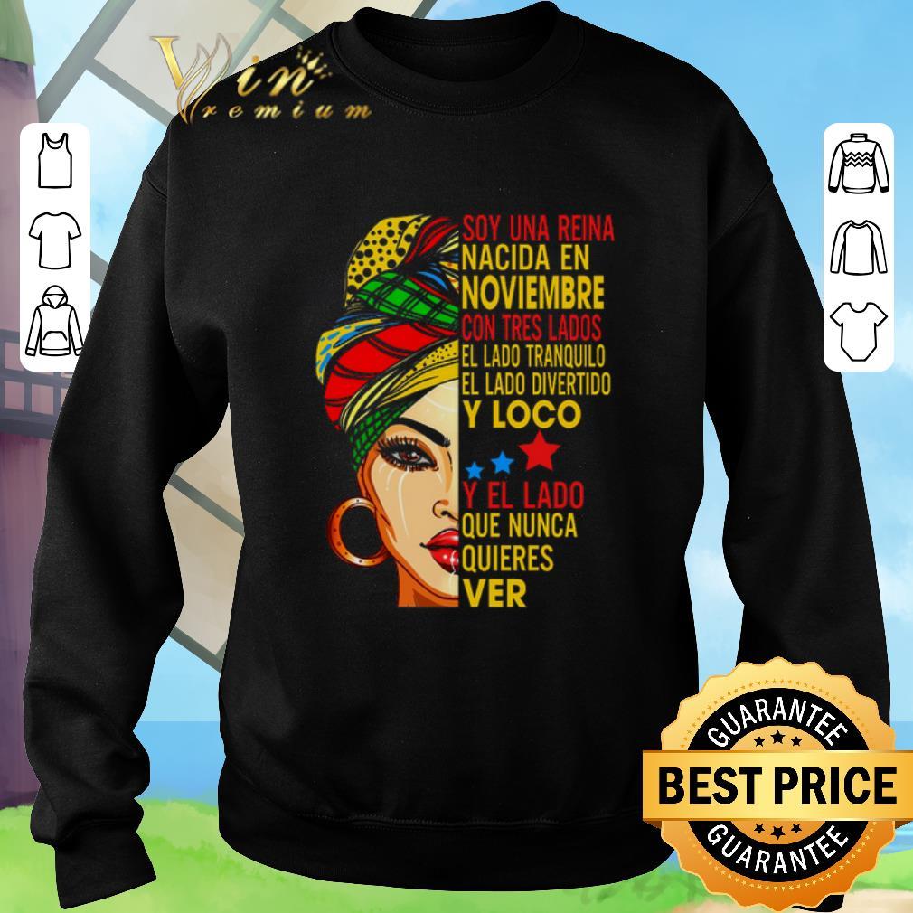Original Soy una reina nacida en Noviembre con tres lados el lado shirt
