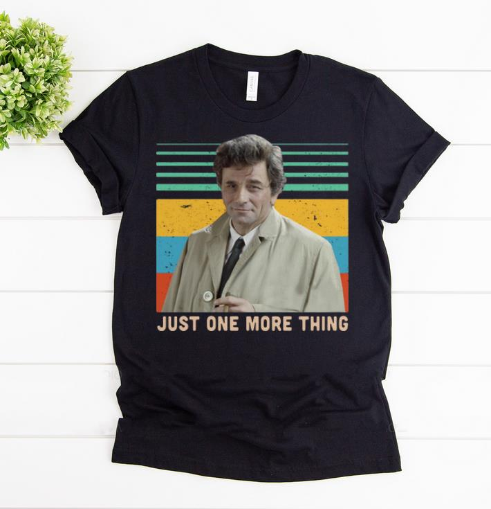 Awesome Columbo Just one more thing Vintage shirts