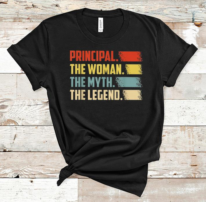 Premium Principal The Woman The Myth The Legend Vintage shirt
