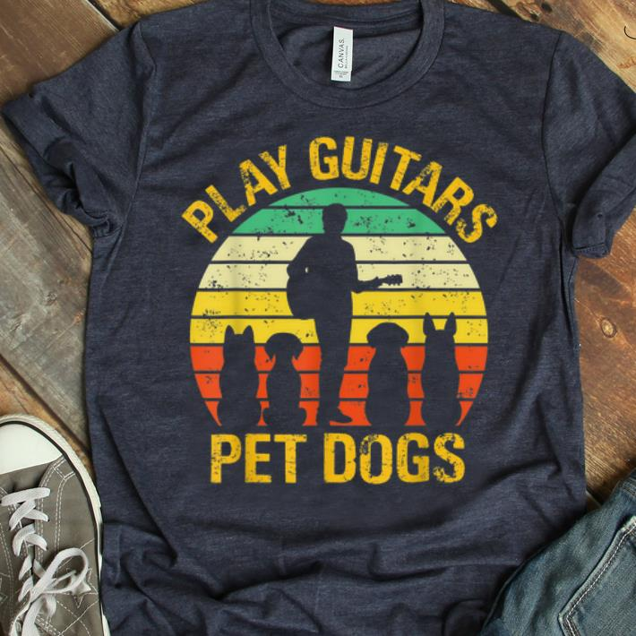 Pretty Vintage Play Guitars Pet Dogs shirt