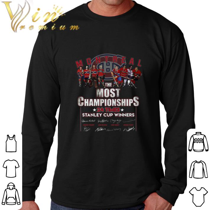 Top Montreal The Most Championships 24 Times Stanley Cup Winners shirt