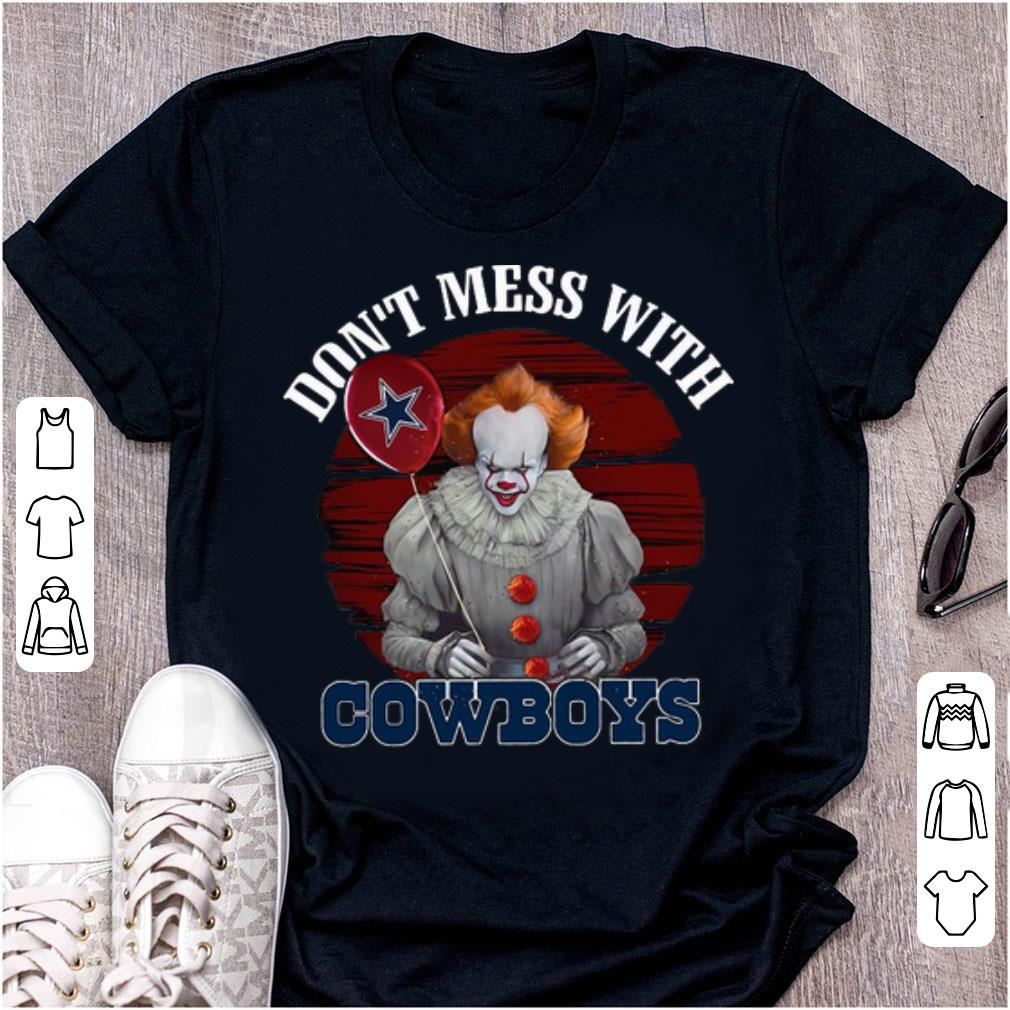new concept b5e05 e76aa Top Pennywise Don't Mess With Cowboys - Dallas Cowboys shirt