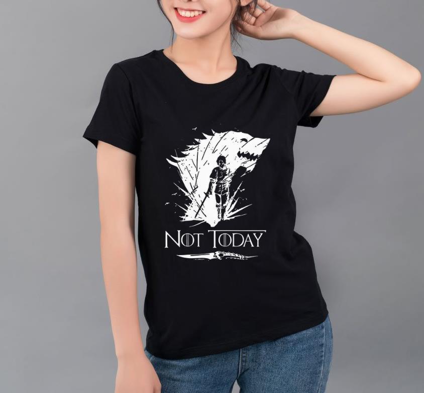 Nice Arya Stark GOT Not today Game Of Thrones shirt