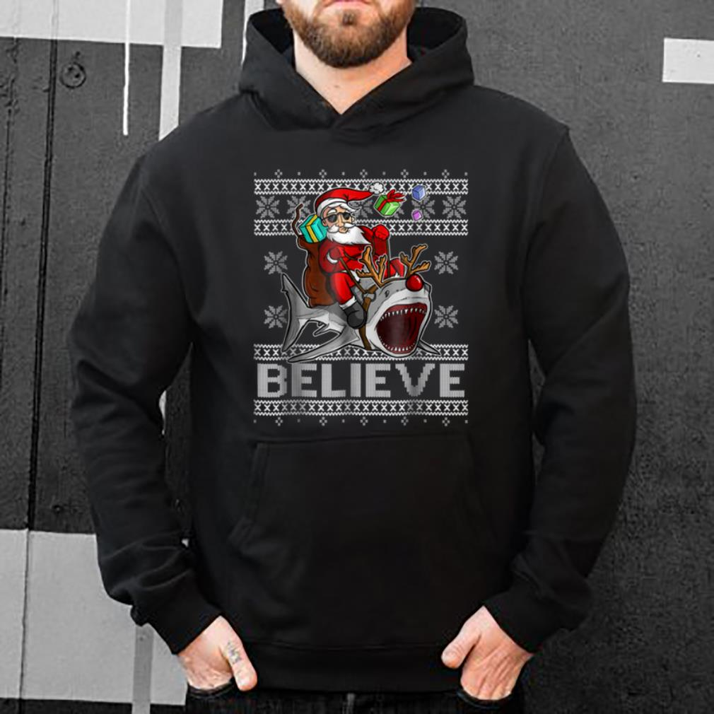 Pretty Believe in Santa Riding Shark Christmas Ugly Sweater shirt