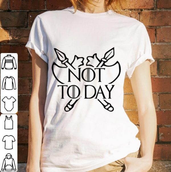 Top Poleax Game Of Thrones Not Today Shirt 3 1.jpg