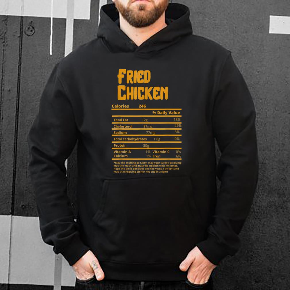 Premium Fried Chicken Nutrition Fact Funny Thanksgiving Christmas shirt