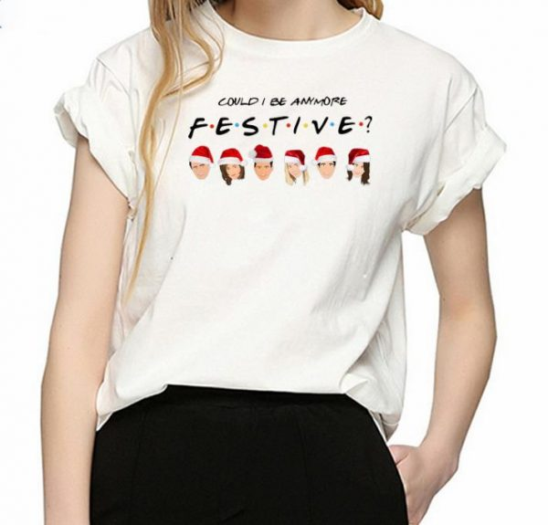 Awesome Could I Be Anymore Festive Friends Santa Merry Christmas Shirt 3 1.jpg