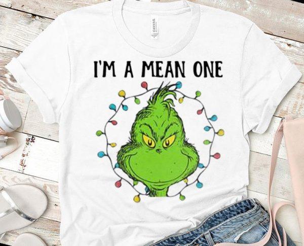 Great Christmas Light Grinch I M A Mean One Merry Christmas Shirt 1 1.jpg