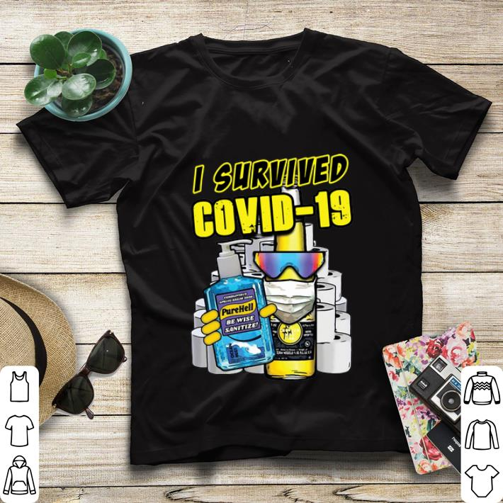 Nice Pure Hell I Survived Covid-19 shirt