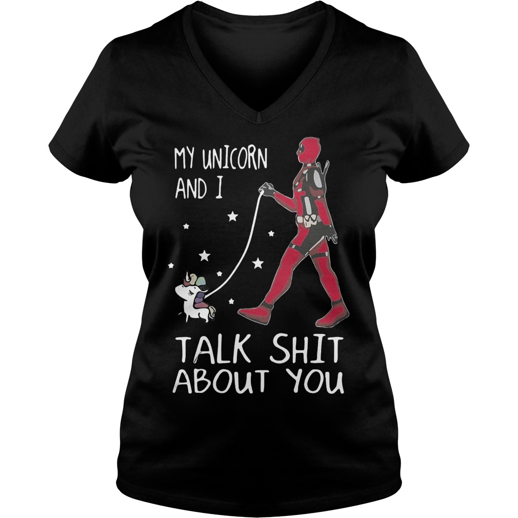 Deadpool My Unicorn And I Talk Shit About You V Neck