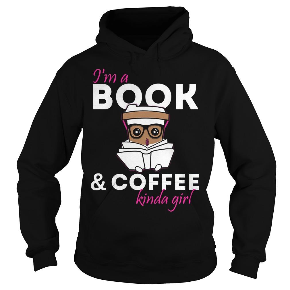 I'm A Bookcoffee Kinda Girl Hoodie