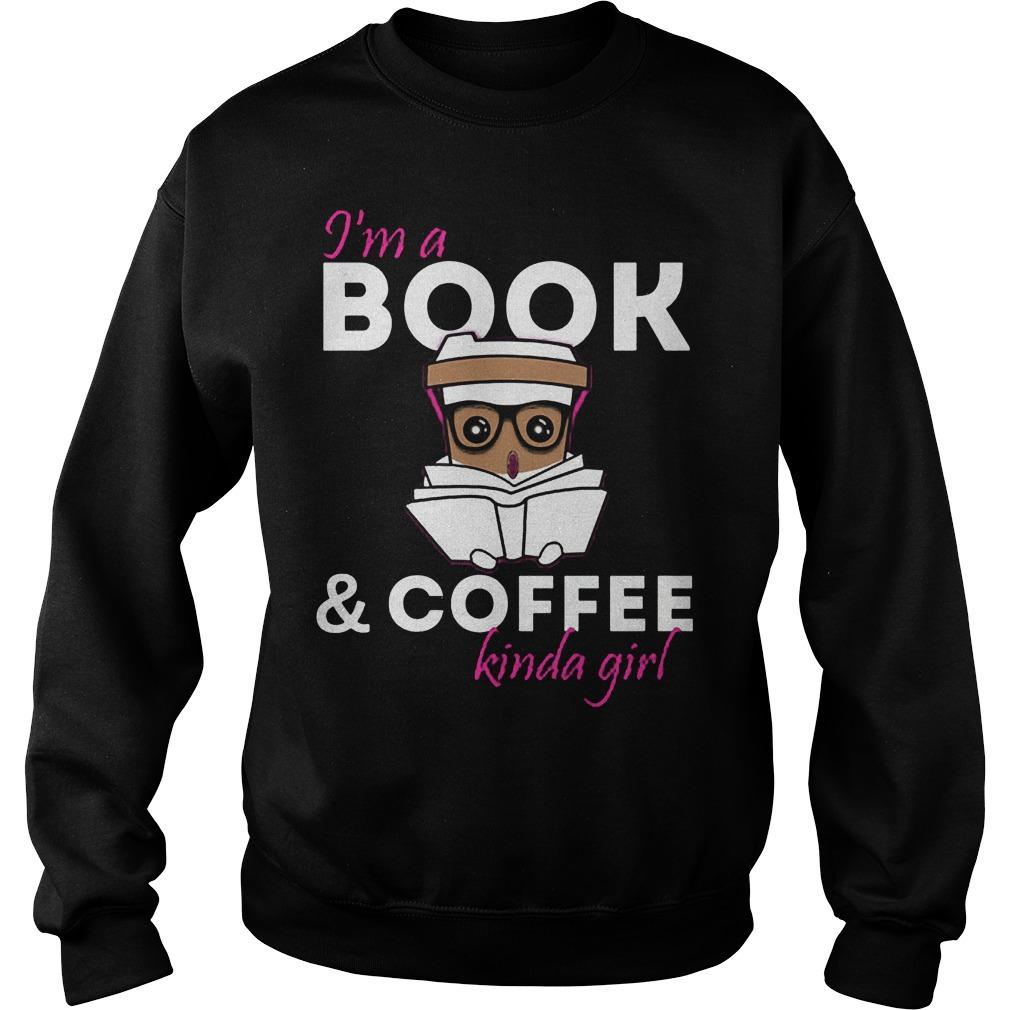 I'm A Bookcoffee Kinda Girl Sweater