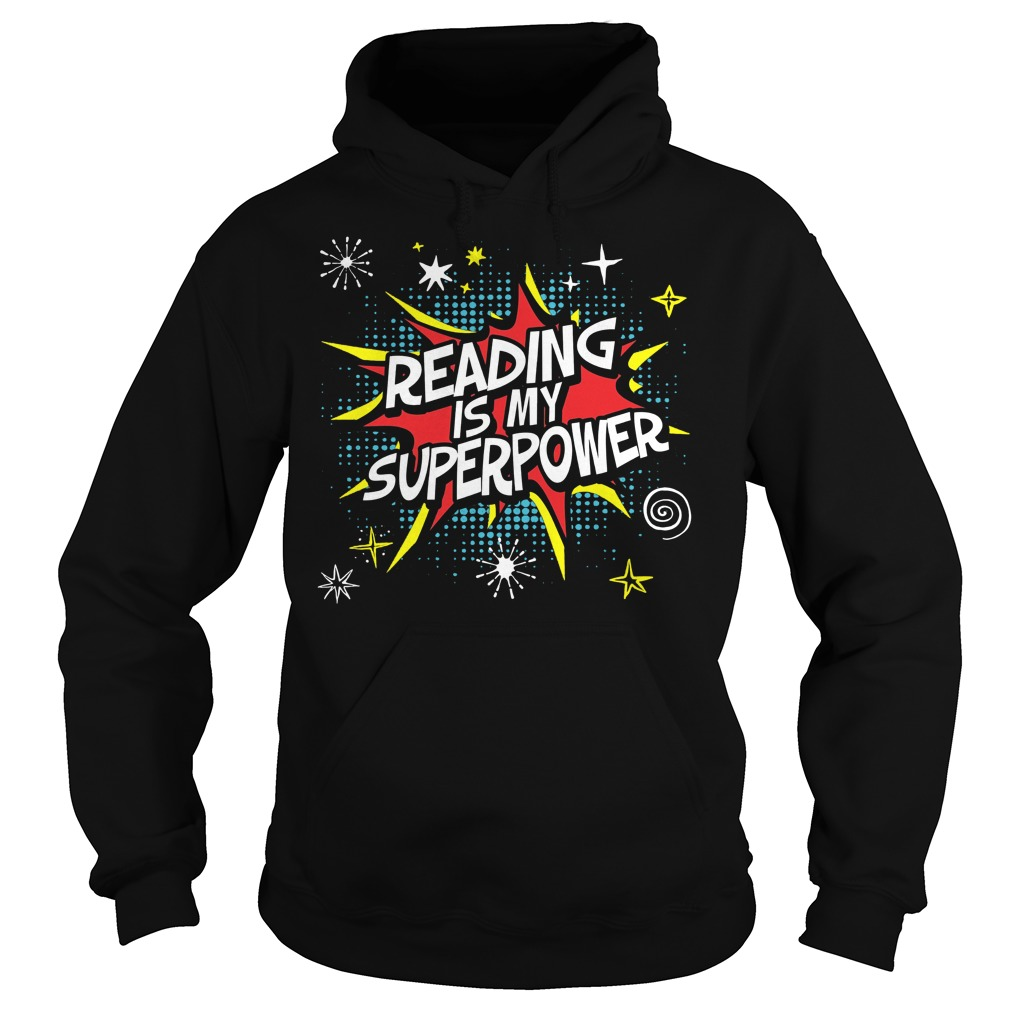 Reading Is My Superpower Hoodie