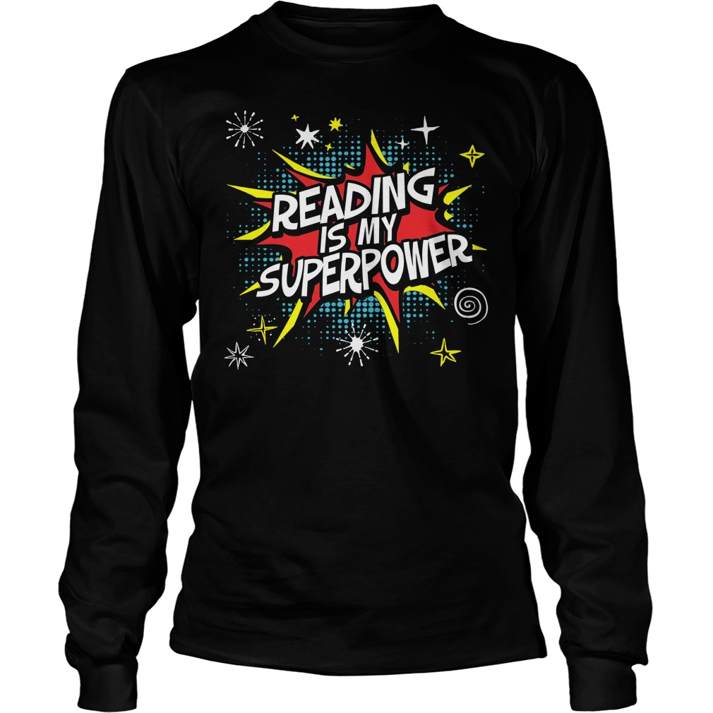 Reading Is My Superpower Longsleeve