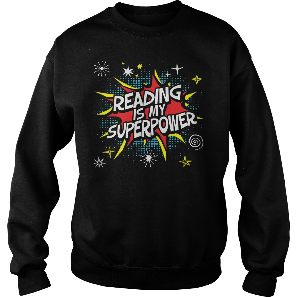 Reading Is My Superpower Sweater