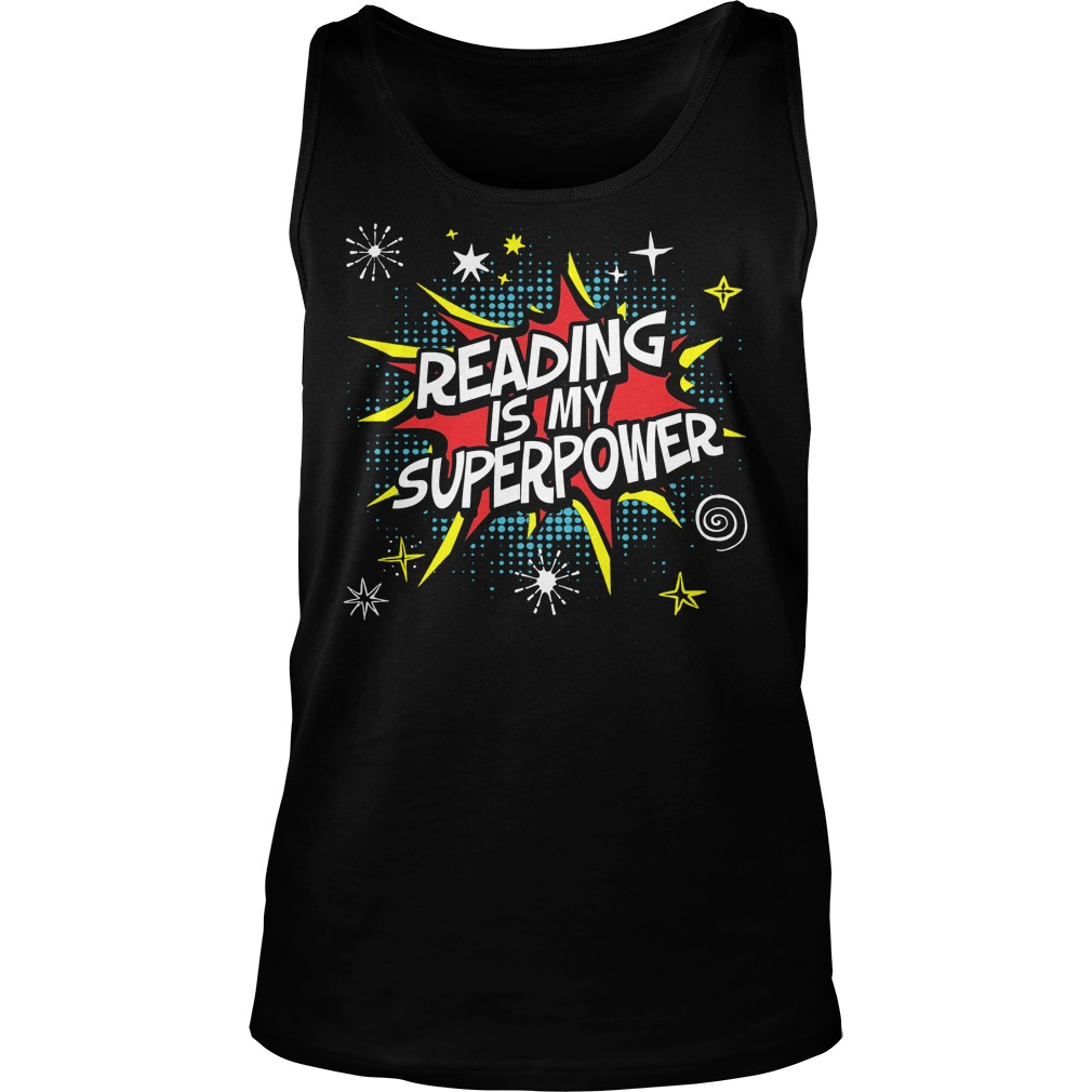 Reading Is My Superpower Tanktop