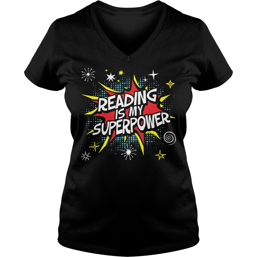 Reading Is My Superpower V Neck