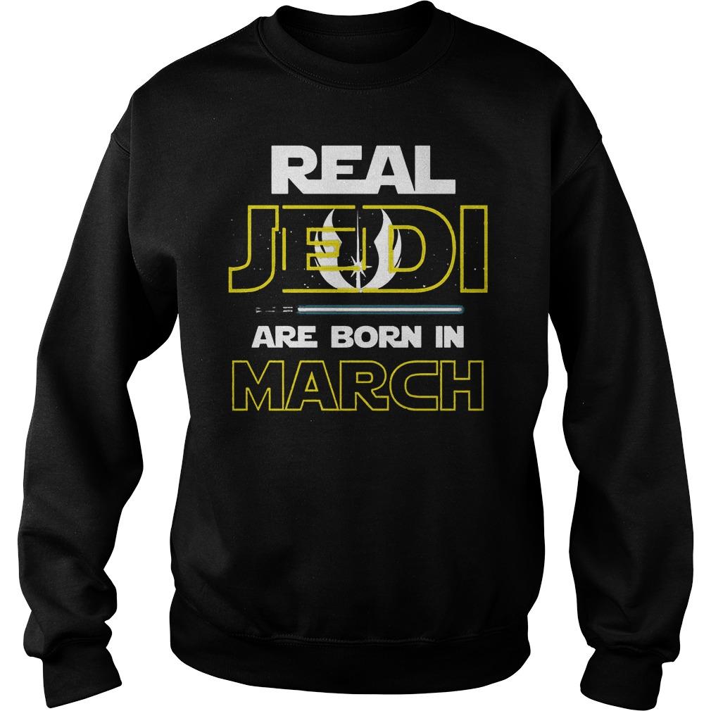 Real Jedi Are Born In March Sweater