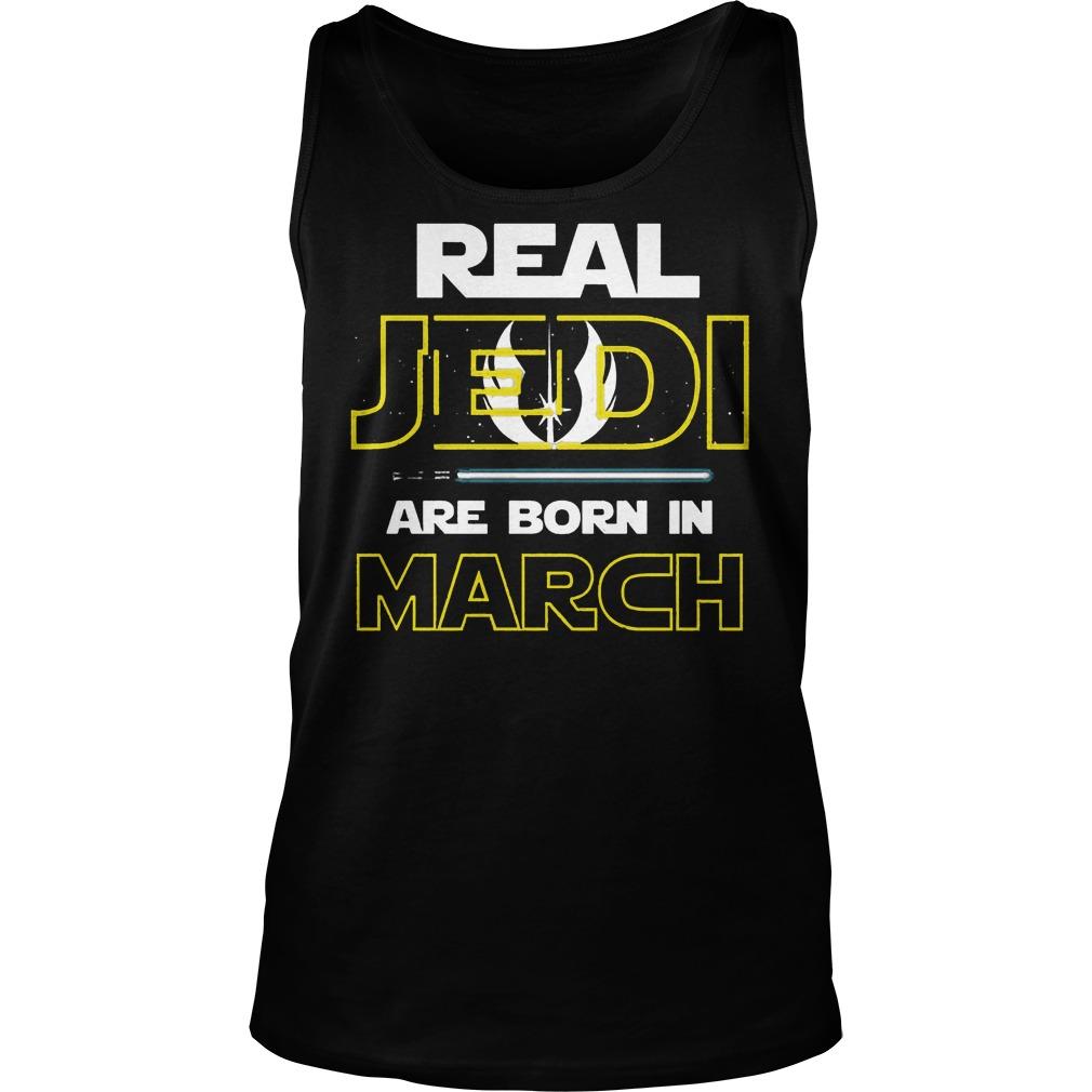 Real Jedi Are Born In March Tanktop