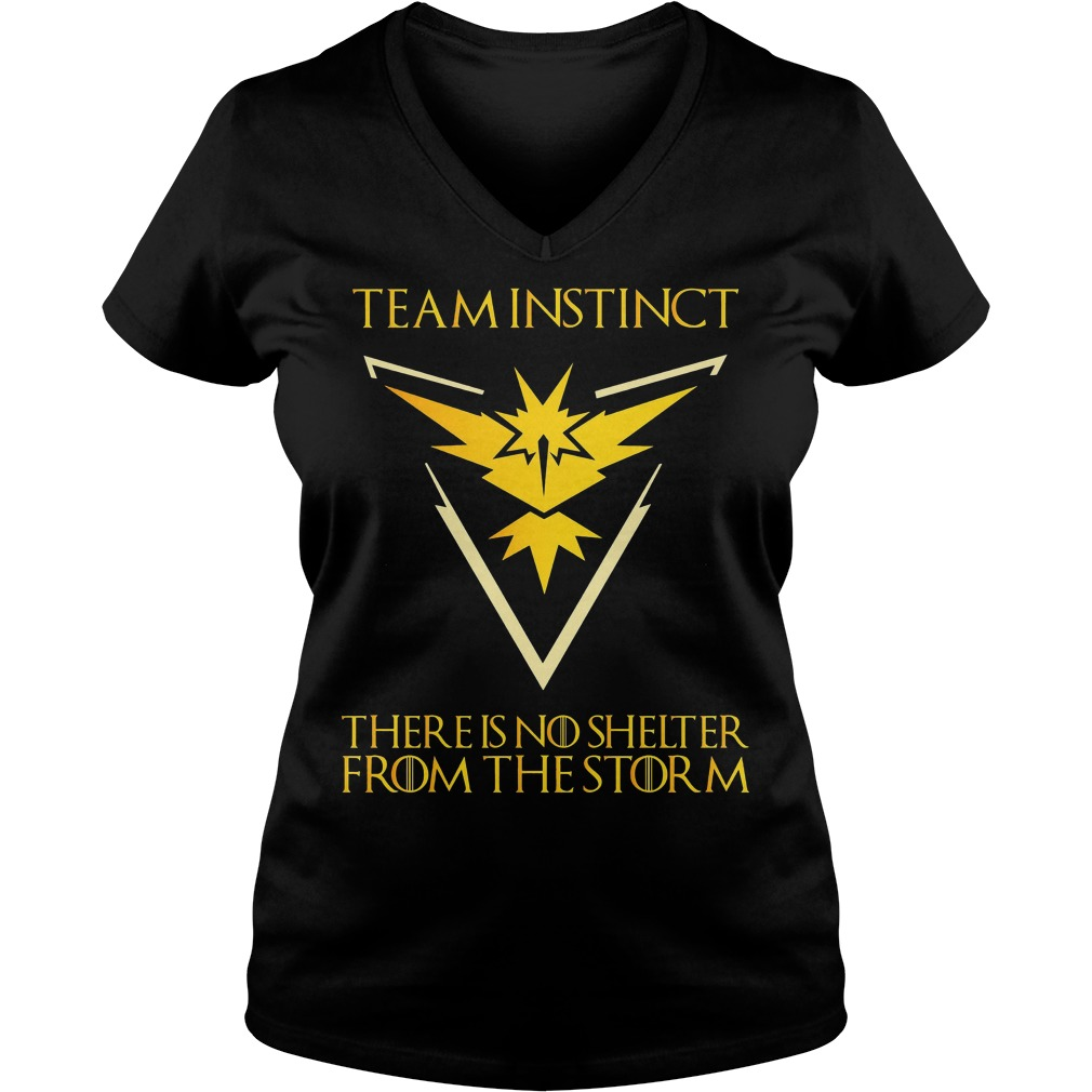 Team Instinct There Is No Shelter From The Storm V Neck