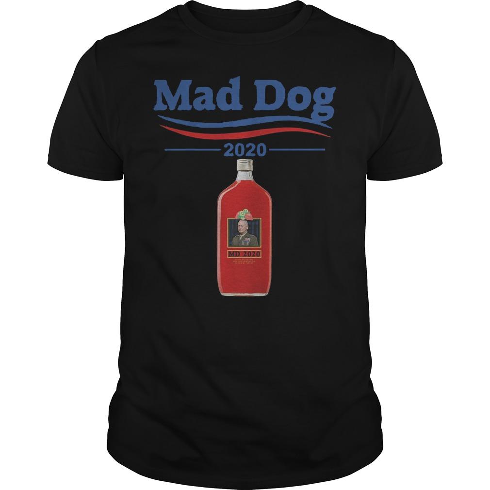 Md 2020 Mad Dog Mattis 2020 Shirt