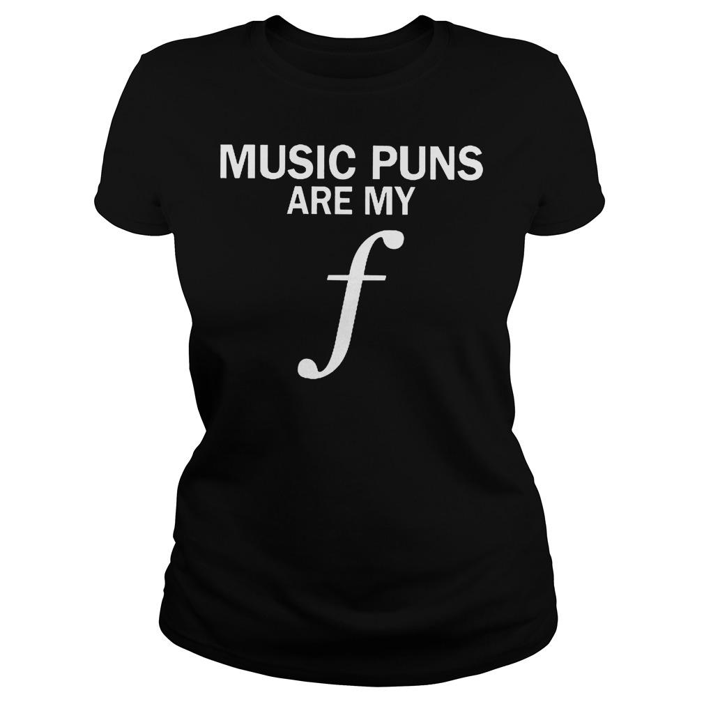 Music Puns Are My F Ladies