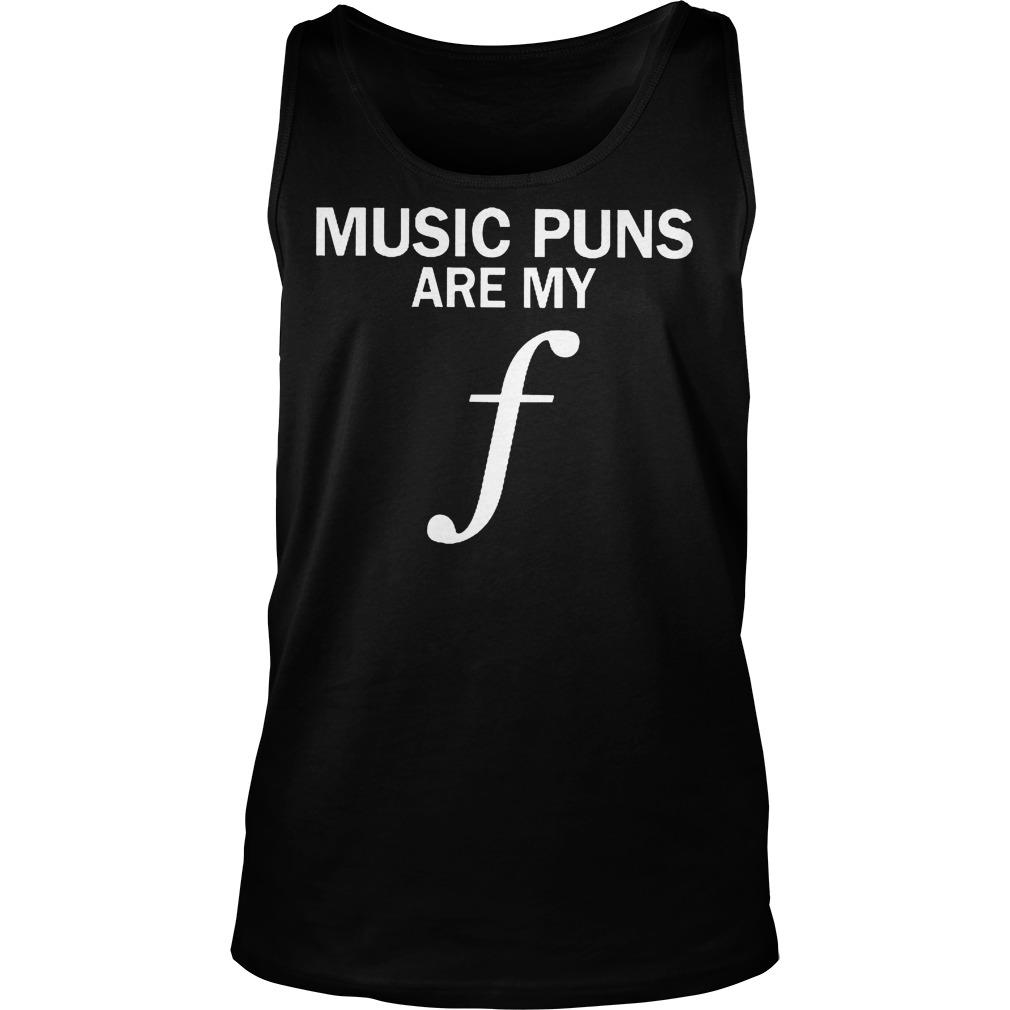 Music Puns Are My F Tanktop