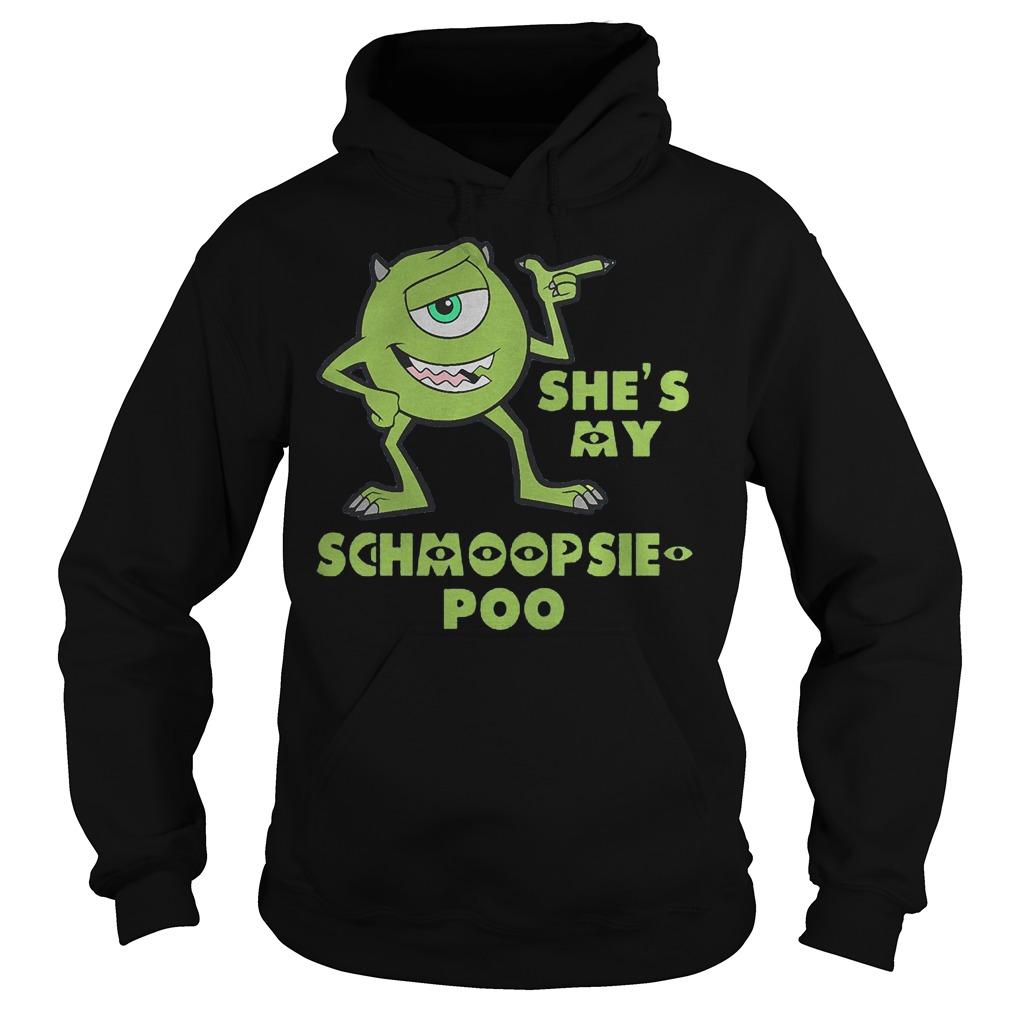 She's My Schmoopsie Poo Hoodie