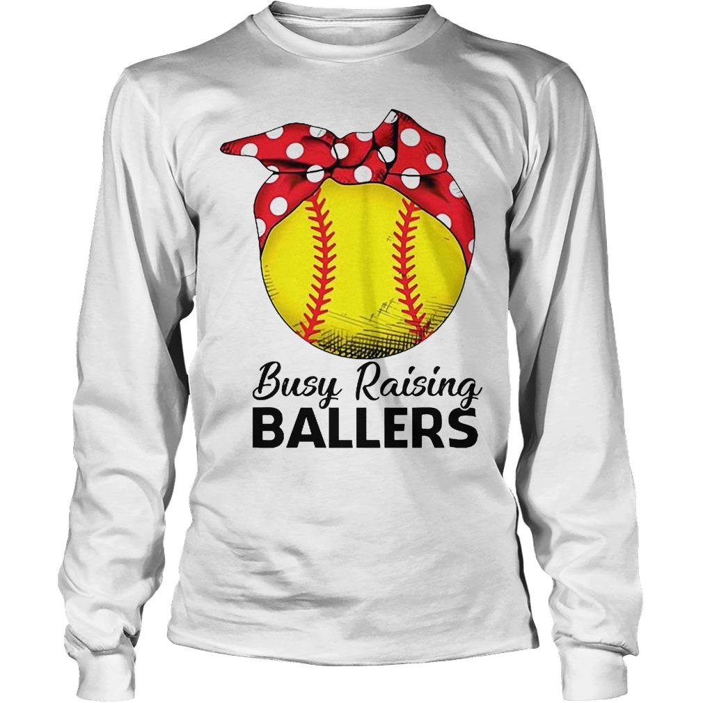 Baseball Busy Raising Ballers Longsleeve