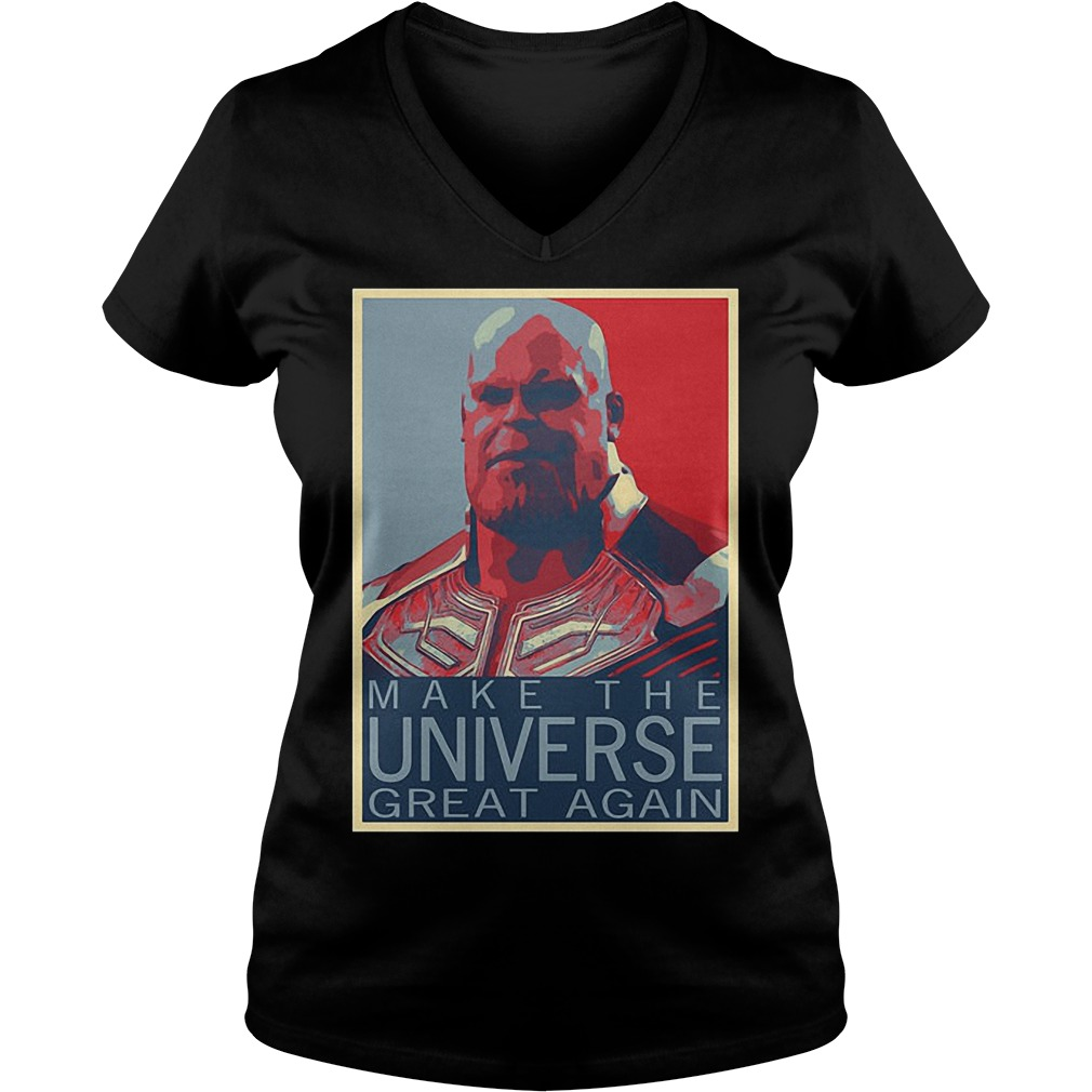 Infinity War Thanos Make The Universe Great Again V Neck