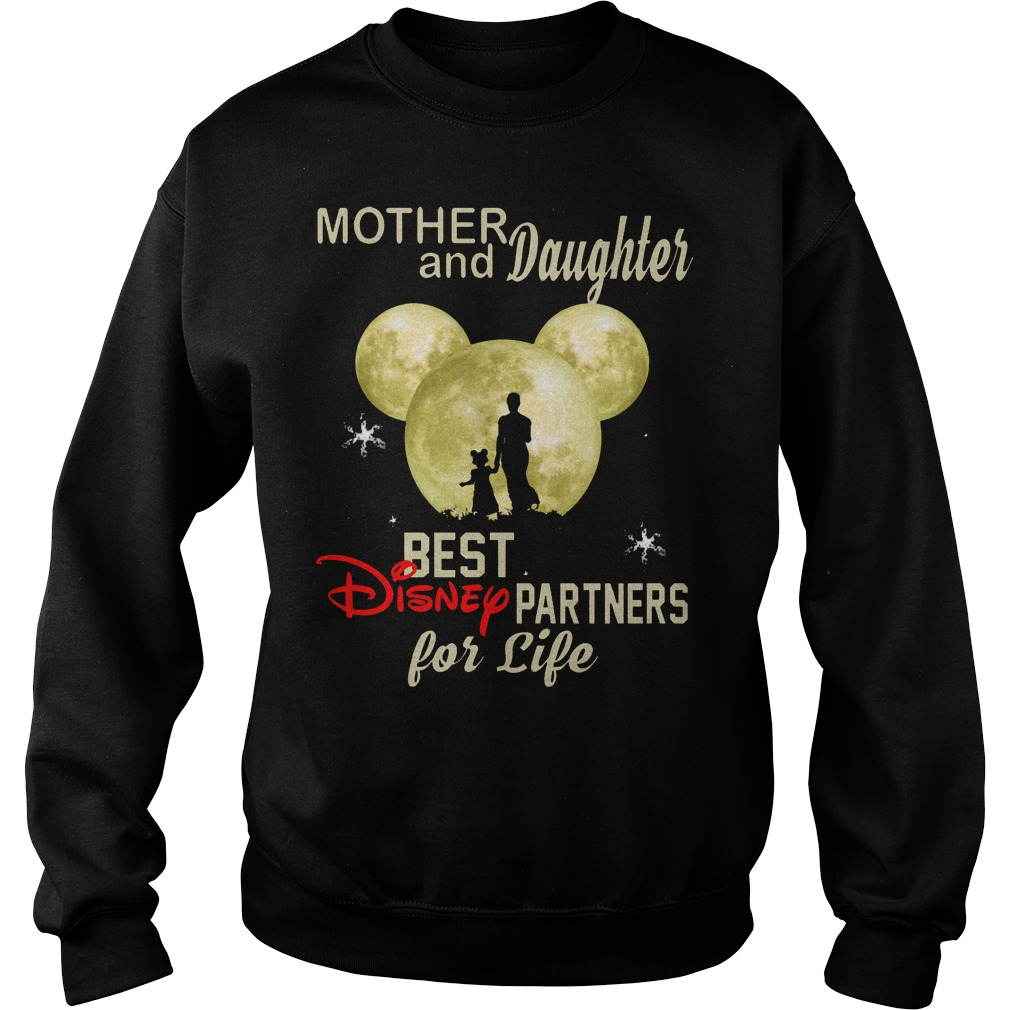 Mother And Daughter Best Disney Partners For Life Sweater