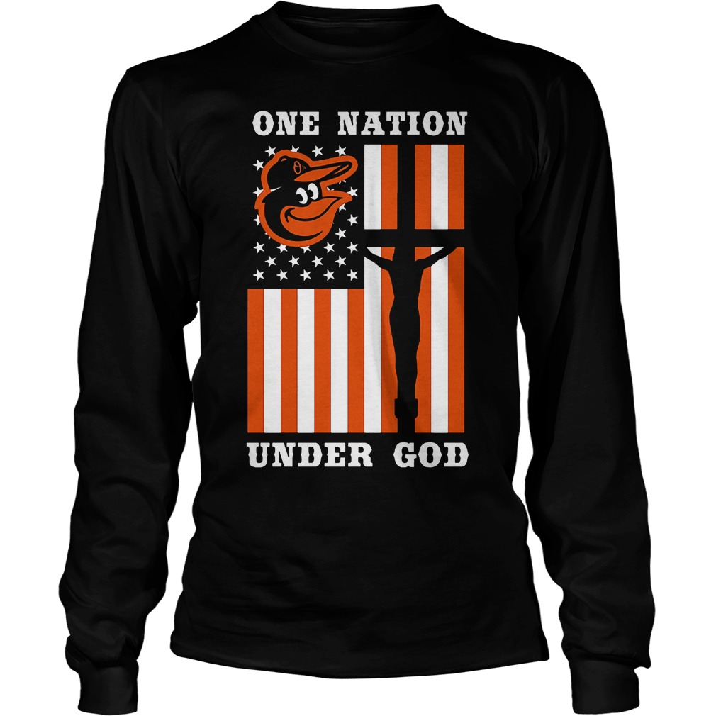 Baltimore Orioles – One Nation Under God T-Shirt Unisex Longsleeve Tee