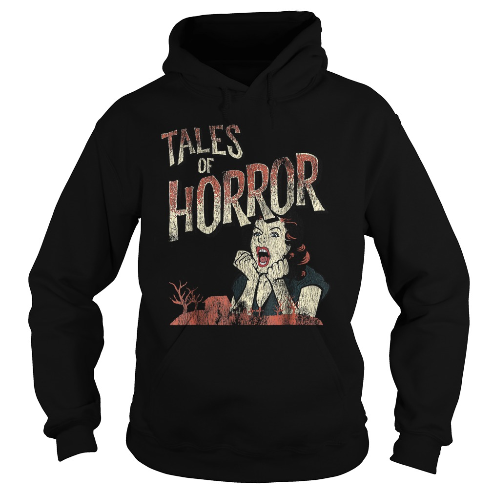 Best Price Funny Halloween Tales Of Horror T-Shirt Hoodie