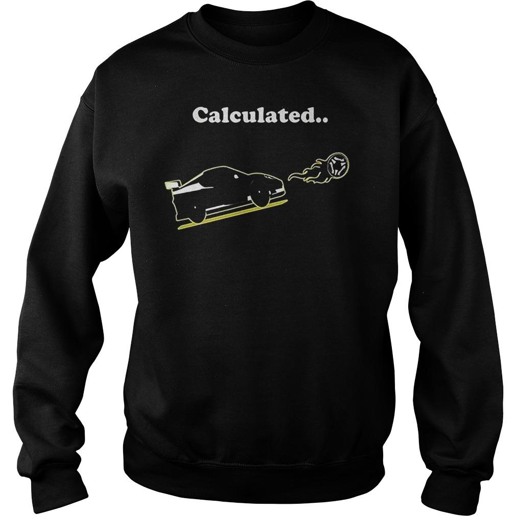 Calculated Soccer League Rocket Car Ball Video Game T-Shirt Sweat Shirt