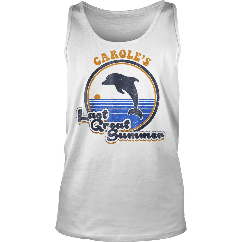 Official Carole's Last Great Summer T-Shirt Tank Top Unisex
