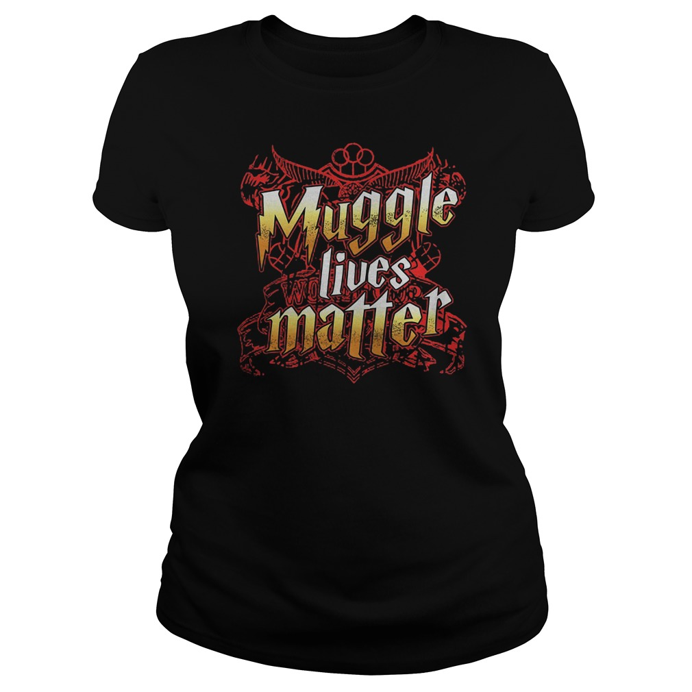 Official Muggle Lives Matter T-Shirt Classic Ladies Tee