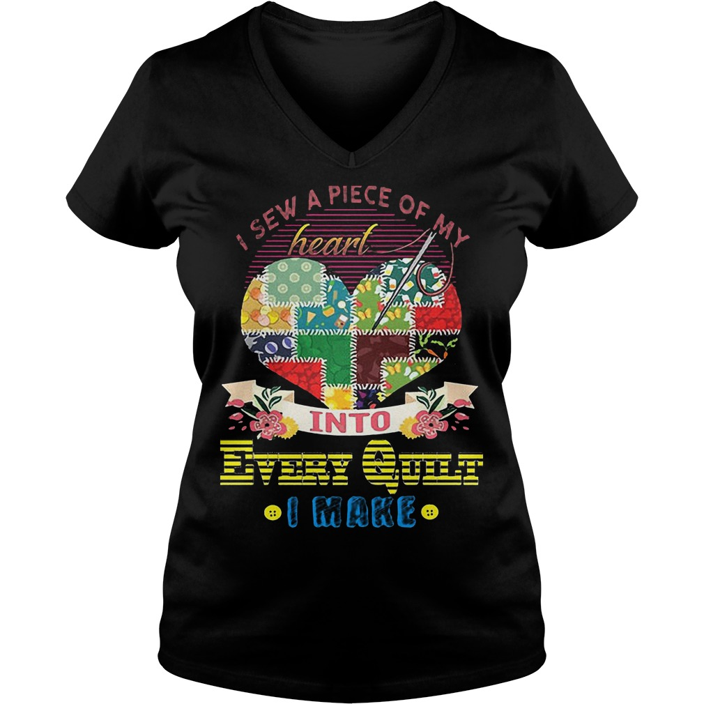 Premium I Sew A Piece Of Y Heart Into Every Quilt I Make T-Shirt Ladies V-Neck