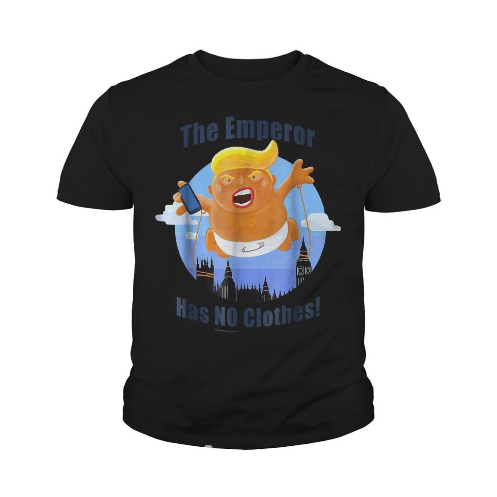 Trump Baby Balloon Blimp The Emperor Has No Clothes T-Shirt Youth Tee