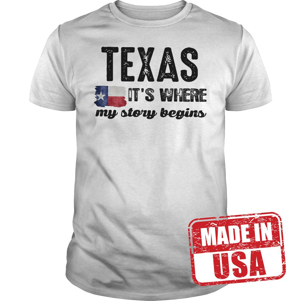 Best Price Texas It S Where My Story Begins Shirt