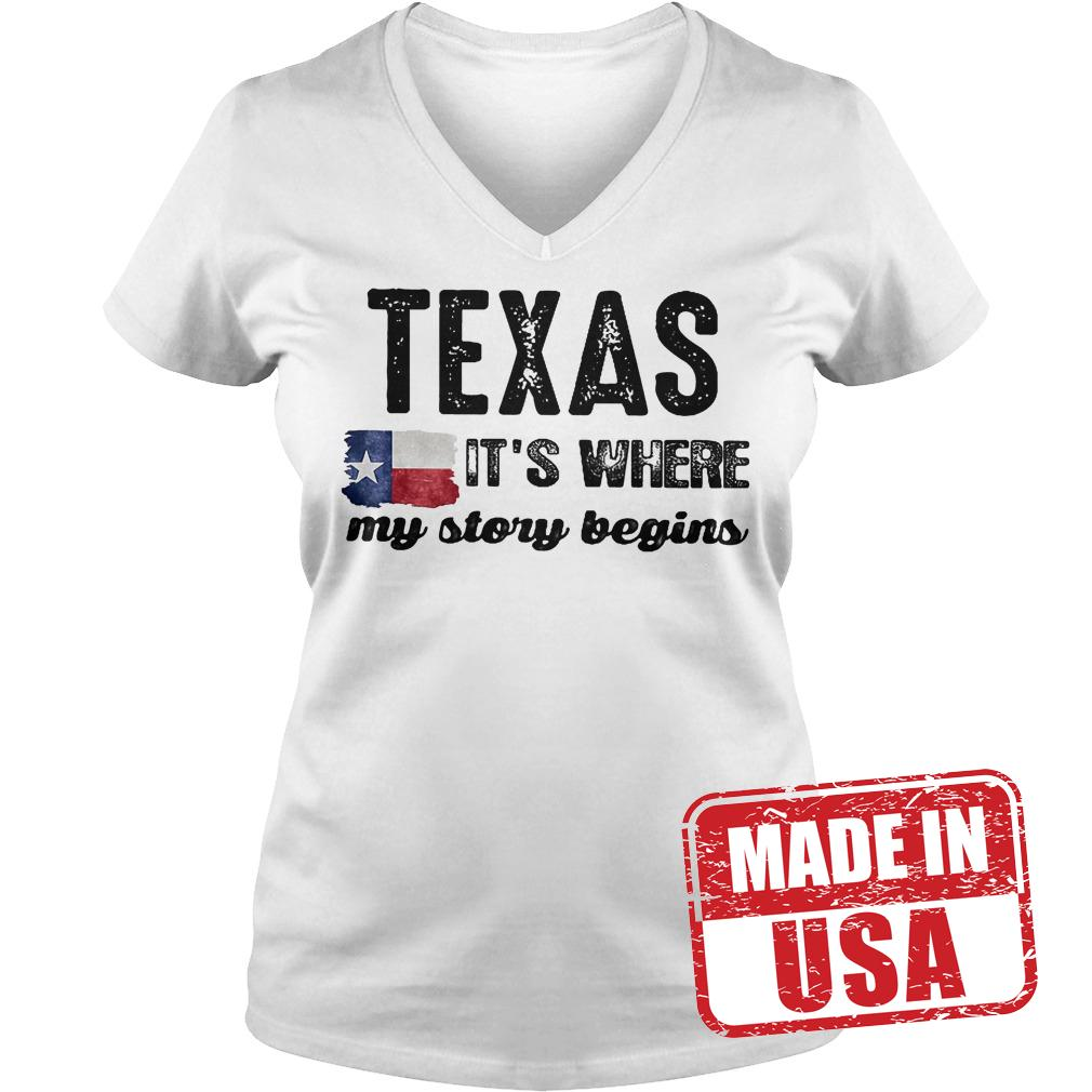 Best Price Texas It's Where My Story Begins Shirt Ladies V-Neck