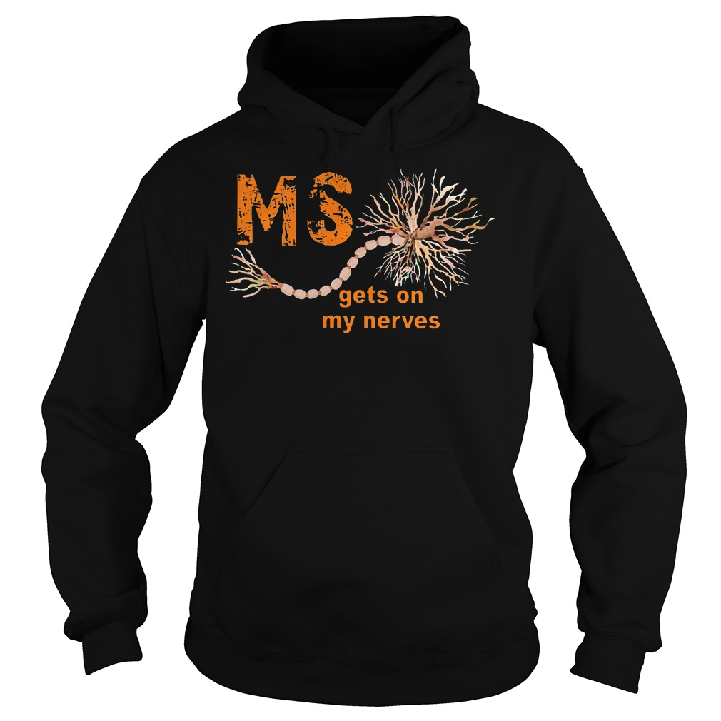 Nice Sclerosis Awareness Ms Gets On My Nerves Shirt