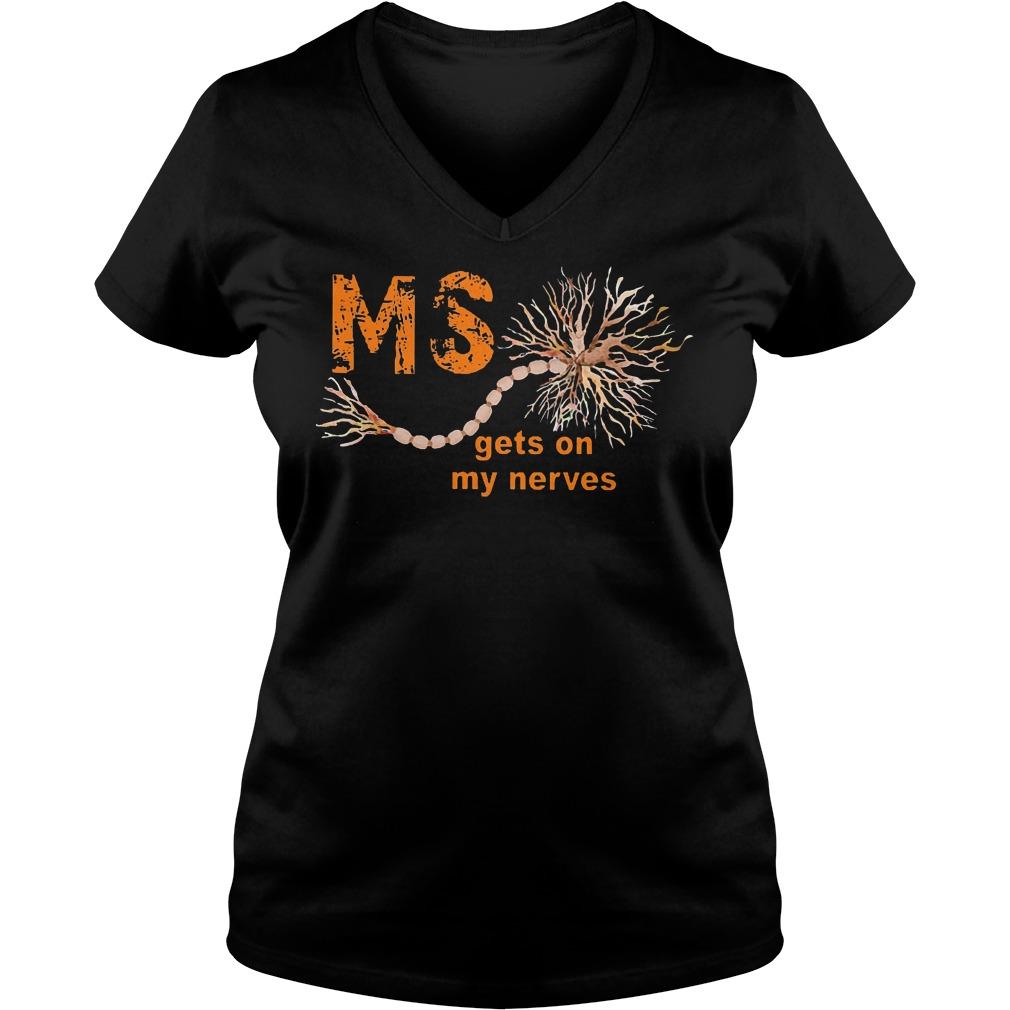 Nice Sclerosis Awareness MS Gets On My Nerves Shirt Ladies V-Neck