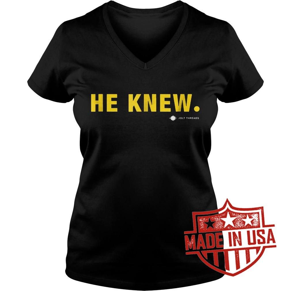 Original He Knew Jolt Threads Shirt Ladies V-Neck