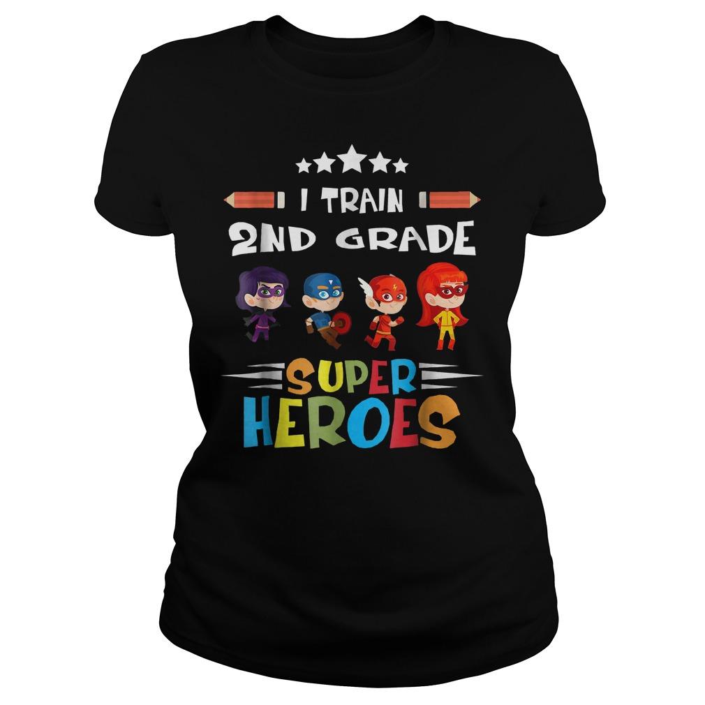 The Best I Train 2nd Grade Super Heroes Shirt Classic Ladies Tee
